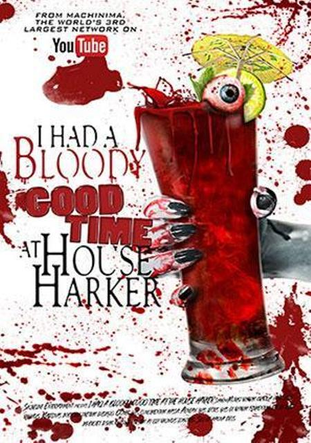 Had a Bloody Good Time at House Harker