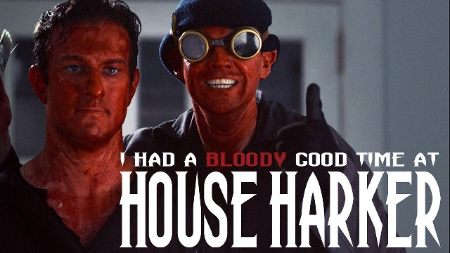 I Had a Bloody Good Time at House Harker2