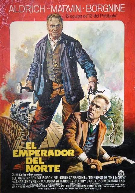 1973 EL EMPERADOR DEL NORTE poster