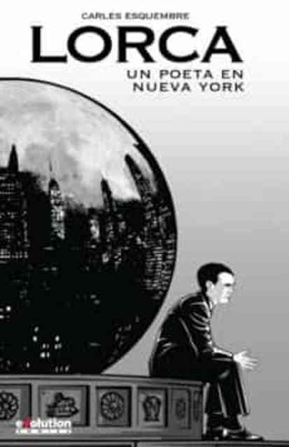 Lorca Un poeta en Nueva York (Novela gráfica) 1